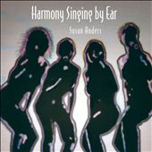 Susan Anders: Harmony Singing By Ear