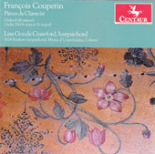 Fran&#231;ois Couperin: Pi&#232;ces de Clavecin, Ordre 8 & 24 / Lisa Goode Crawford, harpsichord