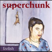Superchunk: Foolish [Digipak]