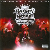 Naughty by Nature: Anthem Inc. [PA]