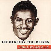 Jimmy McCracklin: The Mercury Recordings