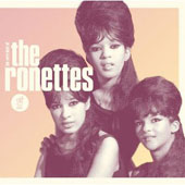 The Ronettes: Be My Baby: The Very Best of the Ronettes *