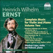 Heinrich Wilhelm Ernst: Complete Music Violin & Piano 2 / Sherban Lupu & Ian Hobson