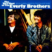 The Everly Brothers: The Very Best of the Everly Brothers [Warner Bros.]