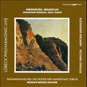 Scriabin & Strauss: Mountain Worlds, Soul Flight /  Roman Brogli-sacher