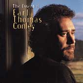 Earl Thomas Conley: The Essential Earl Thomas Conley