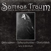 Samsas Traum: Unbeugsam-Unberechenbar-Unsterblich: Live In Bochum