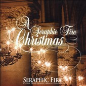 A  Seraphic Fire Christmas / Seraphic Fire, Patrick Dupr&eacute; Quibley
