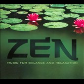 Various Artists: Zen: Music For Balance and Relaxation [Digipak]