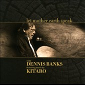 Kitaro/Dennis Banks (Native American Activist): Let Mother Earth Speak