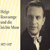 Helge Rosvaenge und die leichte Muse 1927-1937