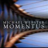 Michael Webster: Momentus