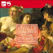 Vivaldi: Concerti per vari Strumenti / Vivaldi Consort