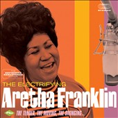 Aretha Franklin: The Electrifying/The Tender, Moving, Swinging