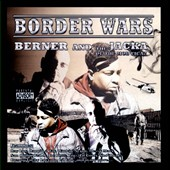 Berner/The Jacka: Border Wars