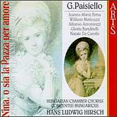 Paisiello: Nina o sia la Pazza per amore / Hirsch, et al