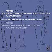 Albert Nicholas Quartet: New Orleans-Chicago Connection