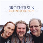 Brother Sun: Some Part of the Truth