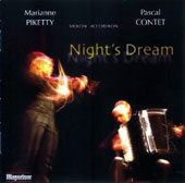 Night's Dream - transcriptions for violin and accordion of Bloch, Finzi, Piazzola, Léandre, Bartok / Marianne Piketty; Pascal Contet