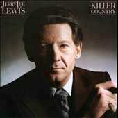 Jerry Lee Lewis: Killer Country [Elektra]