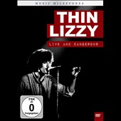 Thin Lizzy: Music Milestones: Thin Lizzy Live and Dangerous