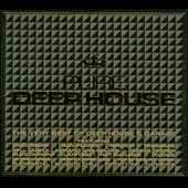Various Artists: Pure Deep House: The Very Best of Deep House & Garage [Digipak]