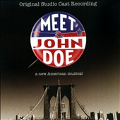 Meet John Doe [Original Cast Recording]