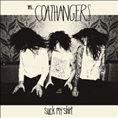 The Coathangers: Suck My Shirt *