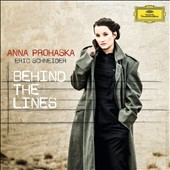 Behind the Lines - Songs by Beethoven, Eisler, Wolf, Rachmaninov, Ives, Quilter et al. / Anna Prohaska, soprano; Eric Schneider, piano