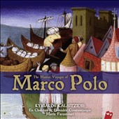 En Chordais/Kyriakos Kalaitzidis: The  Musical Voyages of Marco Polo
