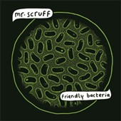 Mr. Scruff: Friendly Bacteria [Digipak] *