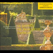 Le Jardin de Monsieur Rameau - XVIII Century French vocal music / Les Arts Florissants, William Christie