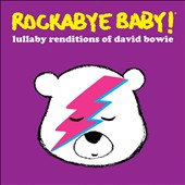 Various Artists: Rockabye Baby: Lullabye Renditions of David Bowie