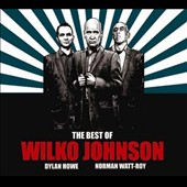 Wilko Johnson: The  Best of Wilko Johnson, Vol. 1 [Digipak] *