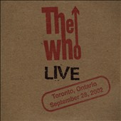The Who: Live: Toronto, Ontario September 28, 2002 [Slipcase]