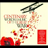Show of Hands/Show of Hands: Centenary: Words and Music of the Great War