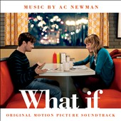 A.C. Newman: What If [Original Score]