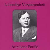 Lebendige Vergangenheit - Aureliano Pertile