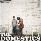 The Domestics: DOMESTICS [Digipak]