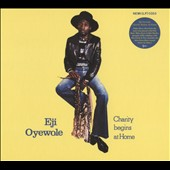 Eji Oyewole: Charity Begins at Home [Digipak]