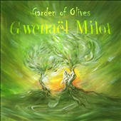 Gwenael Milot: Garden of Olives