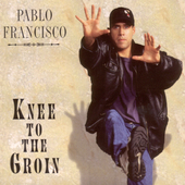 Pablo Francisco: A Knee to the Groin