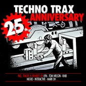 Various Artists: Techno Trax: 25 Years Anniversary