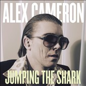 Alex Cameron: Jumping the Shark