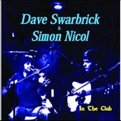 Dave Swarbrick/Simon Nicol: In the Club