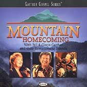 Bill & Gloria Gaither (Gospel): Mountain Homecoming