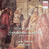 Sch&#252;tz: Symphonia sacrae I / Hans Gr&#252;ss, Capella Fidicinia