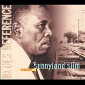 Sunnyland Slim: Travelin'