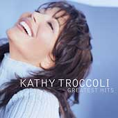 Kathy Troccoli: Greatest Hits