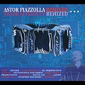 Astor Piazzolla: Remixed